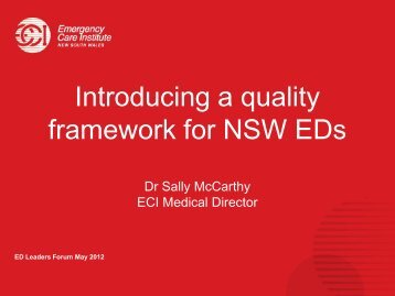 Introducing a quality framework for NSW EDs - Emergency Care ...