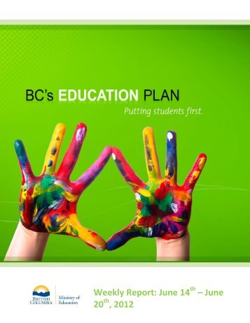 Weekly Report: June 14 – June 20 , 2012 - BC's Education Plan