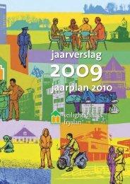 jaarverslag 2009 van het Veiligheidshuis - Gemeente Leeuwarden