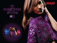 Download PFAFF® brochure (pdf) - 5D™ Embroidery System