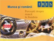 [004] Institutul Roman pentru Evaluare si Stategie, Raport munca si ...