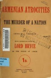Armenian atrocities, the murder of a nation