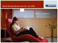 Sechs-Monats-Bericht zum 30. Juni 2004 Pfleiderer ... - Pfleiderer AG