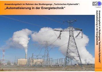 """""""Automatisierung in der Energietechnik"""" - Technische Kybernetik"""