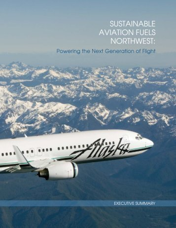 SAFN Executive Summary - Sustainable Aviation Fuels Northwest