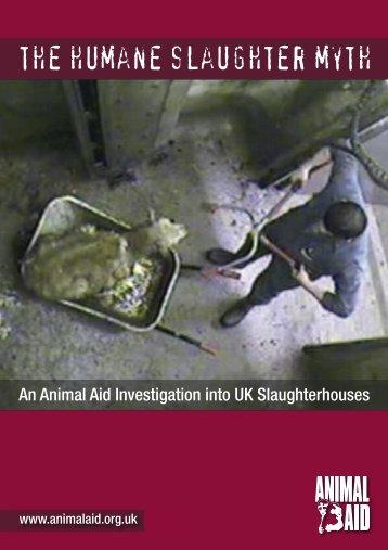 the humane slaughter myth - Animal Aid