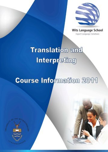 T  I Course Information 2011 - Wits Language School