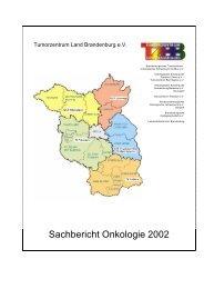Sachbericht Onkologie 2002 - Tumorzentrum Land Brandenburg