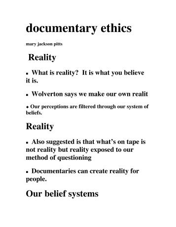 Documentary Ethics Part 2 - College of Communications