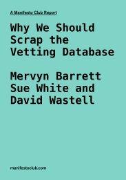 Why We Should Scrap the Vetting Database ... - Manifesto Club