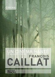 François Caillat, un cinéma hanté - Le Mois du Film Documentaire