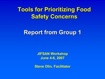 Tools for Prioritizing Food Safety Concerns Report from ... - jifsan