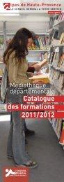 Catalogue des formations 2011/2012 - Conseil Général des Alpes ...