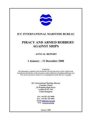 Piracy and Armed Robbery Against Ships – Annual ... - RK Marine Kiel