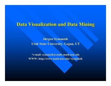 Data Visualization and Data Mining - Utah State University