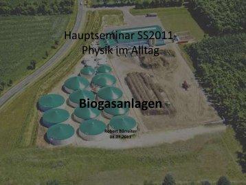 1. Bestandteile der Biogasanlagen
