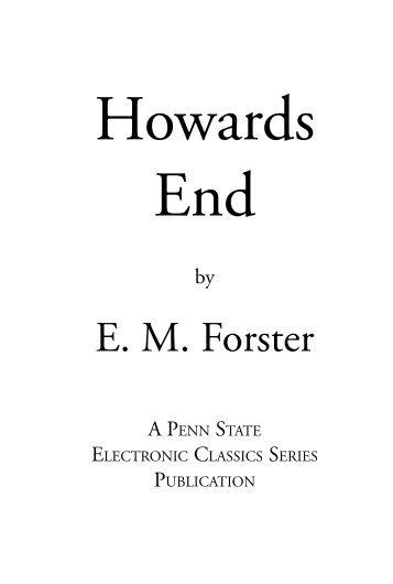 E. M. Forster - Pennsylvania State University