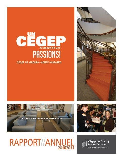 Rapport annuel 2010-2011 - Cégep de Granby — Haute-Yamaska