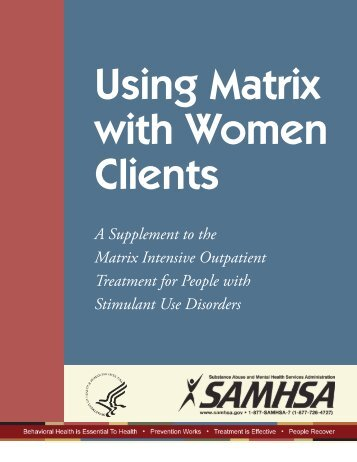Using Matrix with Women Clients - SAMHSA Store - Substance ...