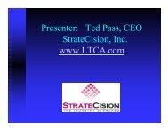 Ted Pass, CEO StrateCision, Inc. www.LTCA.com - Long Term Care ...