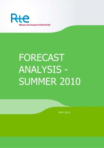 FORECAST ANALYSIS - SUMMER 2010 - RTE