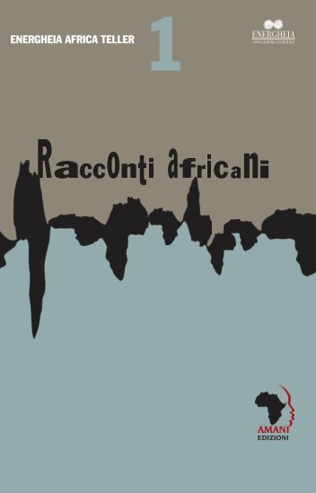 Racconto Africano vol.1 - Energheia