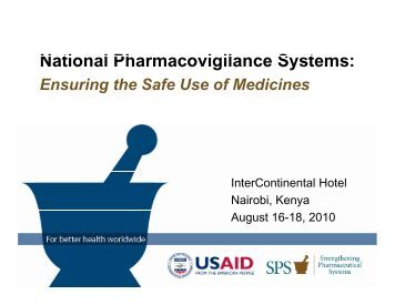 N ti l Ph i il S t National Pharmacovigilance Systems:
