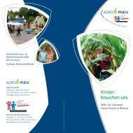 Kinder brauchen uns - AgroMais Saatzucht GmbH