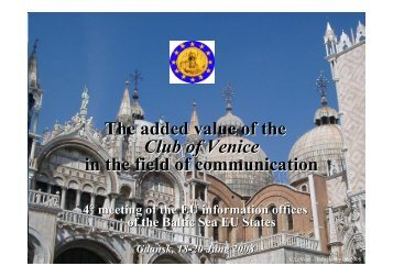 The added value of the Club of Venice in the field of communication