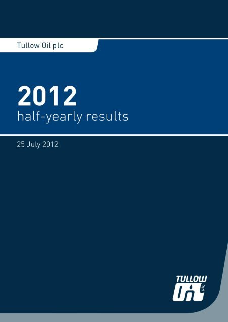 Tullow Oil plc - 2012 Half-yearly results