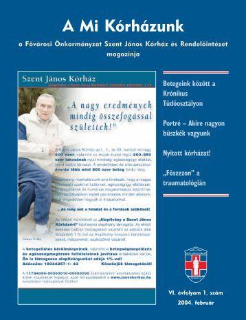 A Mi Kórházunk: 2004. február (VI/1) - Szent János Kórház
