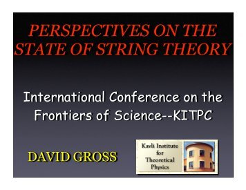 perspectives on the state of string theory - Center for High Energy ...