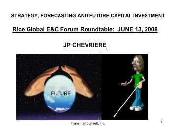 JUNE 13, 2008 JP CHEVRIERE - the Rice Global Engineering ...