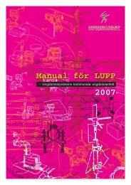 2007 Manual för LUPP Manual för LUPP - Ungdomsstyrelsen