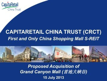 Presentation Slides - CapitaRetail China Trust