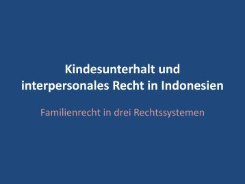 Kindesunterhalt und interpersonales Recht in Indonesien