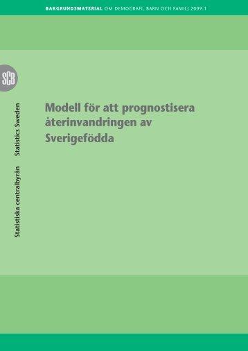 Modell för att prognostisera återinvandringen av Sverigefödda (pdf)