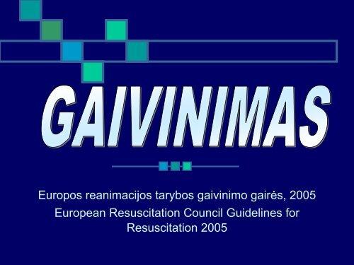 Europos reanimacijos tarybos gaivinimo gairės, 2005 ... - I-Manager