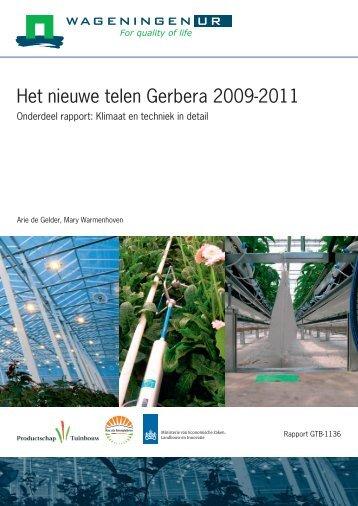 Het nieuwe telen Gerbera 2009-2011 - Energiek2020