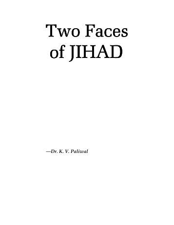 Two Faces of jihad
