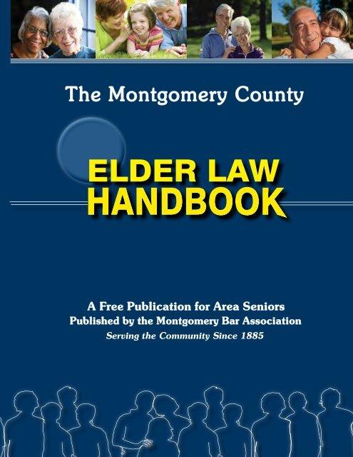 Montgomery County Elder Law Handbook 2013 - Montgomery Bar ...