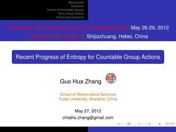 Recent Progress of Entropy for Countable Group ... - Fudan University