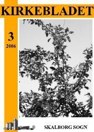 Kirkeblad-2006-3.pdf - 487KB - Skalborg Kirke