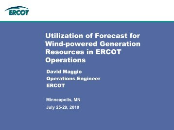 2010GM0654, Utilization of Forecasts for Wind-Powered Generation