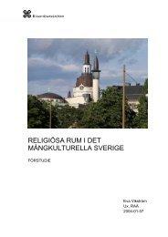 Religiösa rum i det mångkulturella Sverige - förstudie