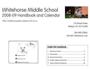 Whitehorse Middle School • 218 Schenk Street, Madison, WI 53714 ...