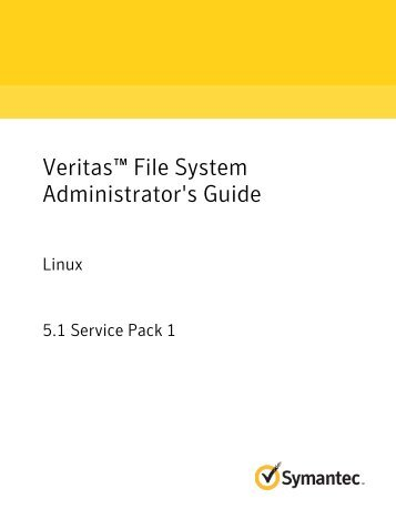 Veritas™ File System Administrator's Guide: Linux - SORT