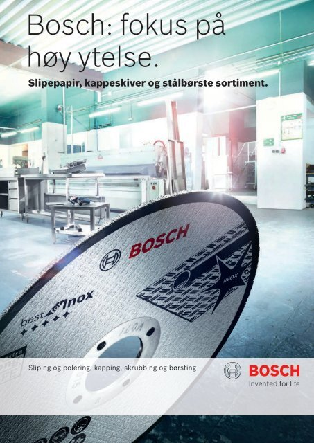 Bosch: fokus på høy ytelse.