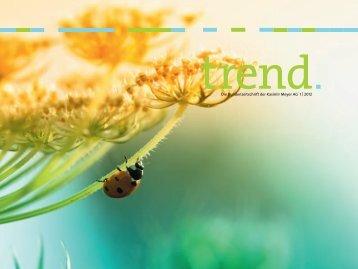 Die Kundenzeitschrift der Kasimir Meyer AG 1 | 2012