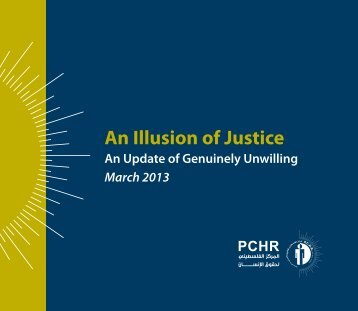 An illusion of Justice.pdf - Palestinian Center for Human Rights